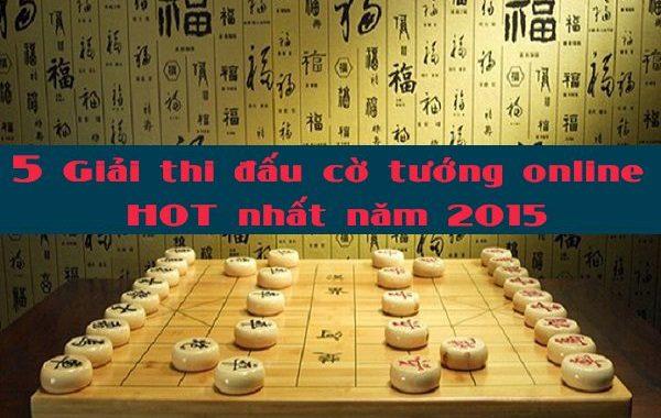 5 Giải thi đấu game cờ tướng online HOT nhất năm 2015